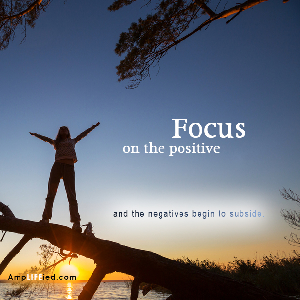 Focus On The Positive
