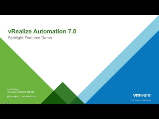 VMware vRealize Automation 7 Spotlight Demo