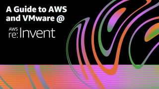 A guide to AWS and VMware @ AWS re:Invent