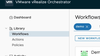 vRealize Orchestrator 7.6 HTML5 UI Walkthrough